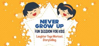 Never Grow Up- Fun Session for Kids