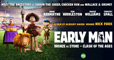 Early Man at Shaw Theatres Lido