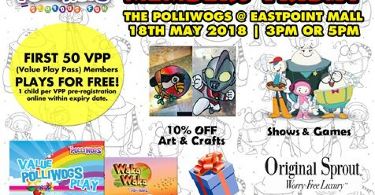 Members Day at The Polliwogs @ Eastpoint Mall