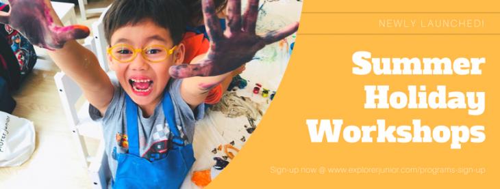 Summer Holiday Workshops@Explorer Junior