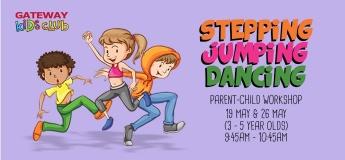 Stepping, Jumping, Dancing
