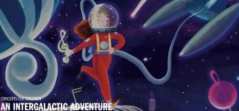Concerts for Children: An Intergalactic Adventure