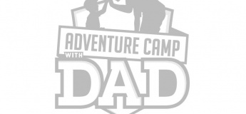 Adventure Camp With Dad!