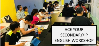 Ace Your Secondary/IP English Workshop